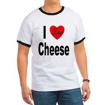 I Love Cheese (Front) Ringer T