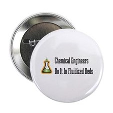 "Chemical Engineers 2.25"" Button (10 pack)"