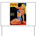 Eyeful Blonde Beauty Pin Up in Blue Yard Sign