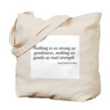 Saint Francis de Sales quote  Tote Bag