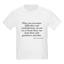 Saint Francis de Sales quote  Kids T-Shirt
