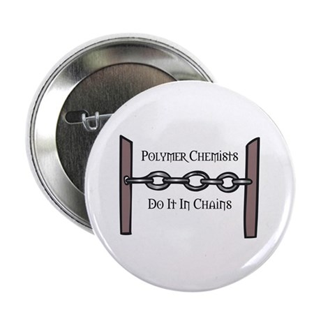 "Polymer Chemists 2.25"" Button (100 pack)"