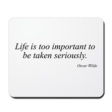 Oscar Wilde quote 46 Mousepad