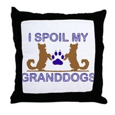 I Spoil My GrandDogs Throw Pillow