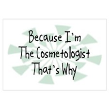 Because Cosmetologist