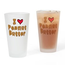 I Love Peanut Butter Drinking Glass