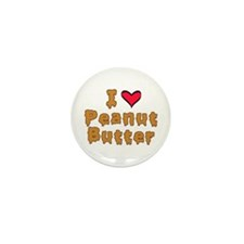 I Love Peanut Butter Mini Button (100 pack)