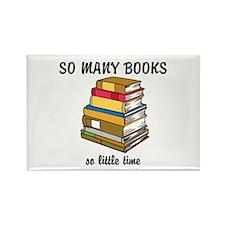 So Many Books, So Little Time Rectangle Magnet