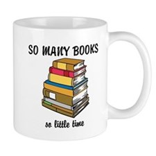 So Many Books, So Little Time Mug