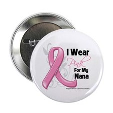 "I Wear Pink For My Nana 2.25"" Button (10 pack)"