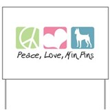 Peace, Love, Min Pins Yard Sign