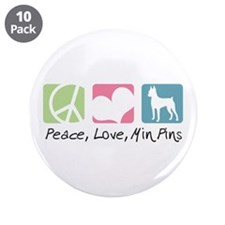 "Peace, Love, Min Pins 3.5"" Button (10 pack)"