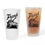 Frank the Tank Drinking Glass