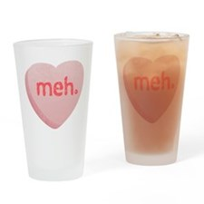 Meh Sweeetheart Drinking Glass