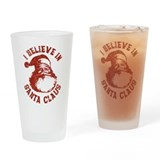 I Believe In Santa Claus Drinking Glass