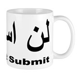 I WIll Not Submit (1) Mug