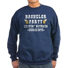 Bachelor Party (Wedding Date) Sweatshirt