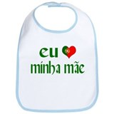 I love my Mom (Portuguese) Bib