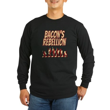 Bacon's Rebellion Long Sleeve Dark T-Shirt