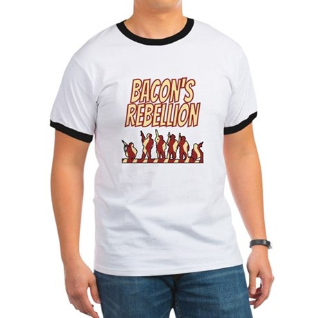 Bacon's Rebellion Ringer T