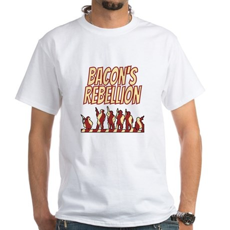 Bacon's Rebellion White T-Shirt