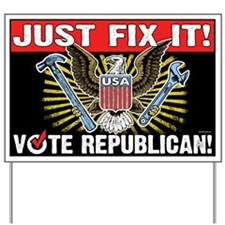 Just Fix It! Yard Sign