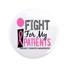 "Fight For My Breast Cancer 3.5"" Button (100 pack)"