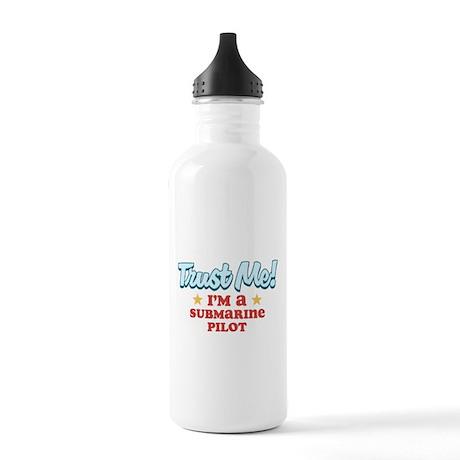 Trust Me Submarine pilot Stainless Water Bottle 1.