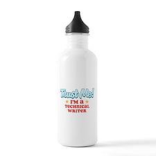 Trust Me Technical Writer Water Bottle