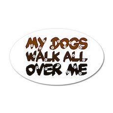 'Walk All Over Me' 22x14 Oval Wall Peel