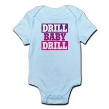 DRILL BABY DRILL Infant Bodysuit