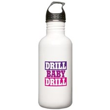 DRILL BABY DRILL Water Bottle