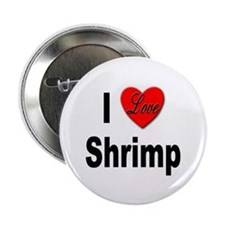 "I Love Shrimp 2.25"" Button (10 pack)"