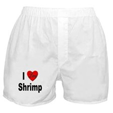 I Love Shrimp Boxer Shorts