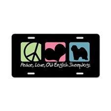 Peace, Love, Old English Sheepdogs Aluminum Licens