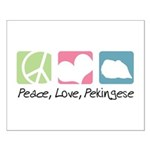 Peace, Love, Pekingese Small Poster