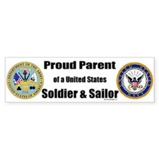 Proud Parent of a U.S. Soldier and Sailor Bumper Sticker