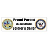 Proud Parent of a U.S. Soldier and Sailor Car Sticker