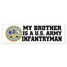 My Brother is a U.S. Army Infantryman