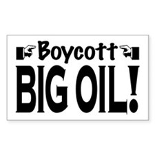 Boycott Big Oil Rectangle Decal