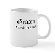 Groom (Type In Your Wedding Date) Mug