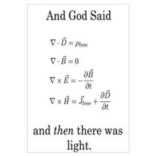 God Said Maxwell's Equations