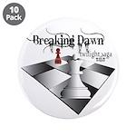 "Breaking Dawn 3.5"" Button (10 pack)"