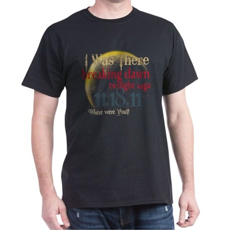Breaking Dawn I Was There Dark T-Shirt