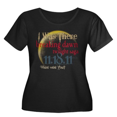 Breaking Dawn I Was There Women's Plus Size Scoop
