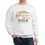 Breaking Dawn I Was There Sweatshirt