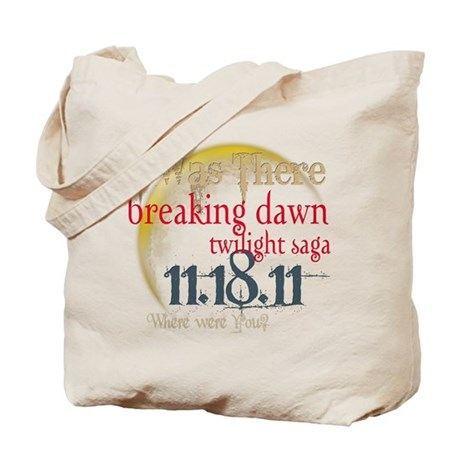 Breaking Dawn I Was There Tote Bag