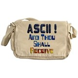 ASCII And Thou Shall Receive Messenger Bag