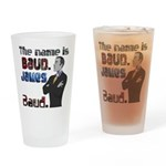 The Name's James Baud Drinking Glass