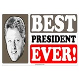 Bill Clinton - Best President Ever